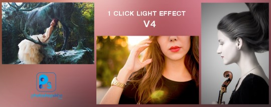 LIGHT EFFECT 1 CLICK PHOTOSHOP ACTION V4